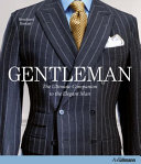 Book cover Gentleman: The Ultimate Companion to the Elegant Man: 20 Years Anniversary Edition