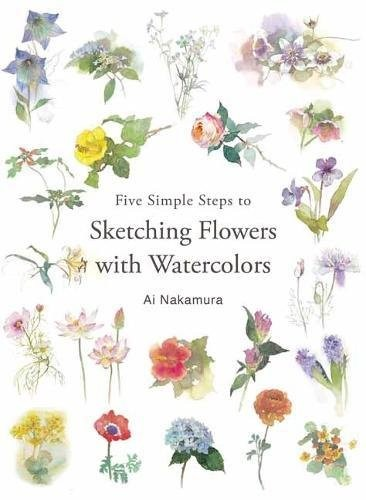 Book cover Five Simple Steps to Sketching Flowers With Watercolors