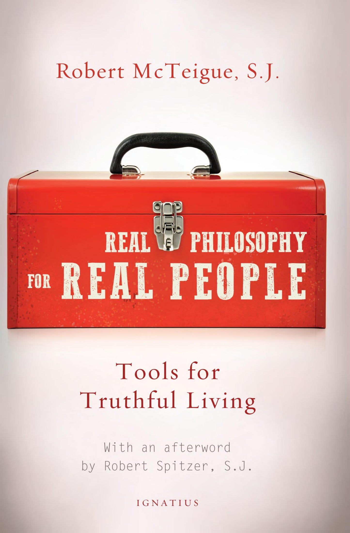 Book cover Real Philosophy for Real People: Tools for Truthful Living
