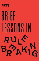 Book cover Brief Lessons in Rule Breaking