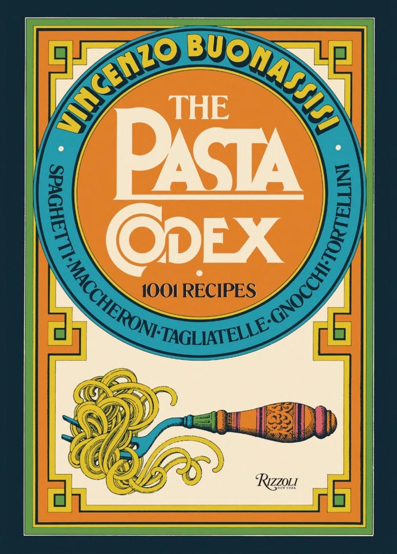 Book cover The Pasta Codex: 1001 Recipes