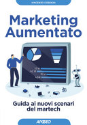 Book cover Marketing aumentato. Guida ai nuovi scenari martech