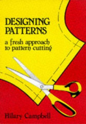 Book cover Designing Patterns: A Fresh Approach to Pattern Cutting