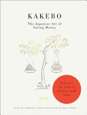 Book cover Kakebo: The Japanese Art of Saving Money: Discover the Path to Balance and Calm