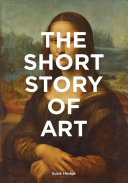 Book cover The Short Story of Art: A Pocket Guide to Key Movements, Works, Themes & Techniques