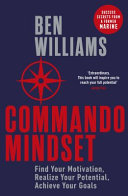 Book cover Commando Mindset: Find Your Motivation. Realise Your Potential. Achieve Your Goals