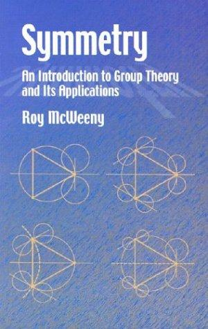 Book cover Symmetry: An Introduction to Group Theory and Its Applications