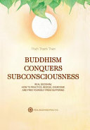 Book cover Buddhism Conquers Subconsciousness: Real Buddhism