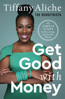 Book cover Get Good With Money: Ten Simple Steps to Becoming Financially Whole