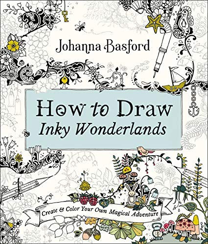 Book cover How to Draw Inky Wonderlands: Create and Color Your Own Magical Adventure