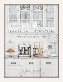 Book cover Beautifully Organized: A Guide to Function and Style in Your Home