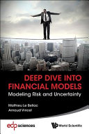 Book cover Deep Dive Into Financial Models: Modeling Risk and Uncertainty