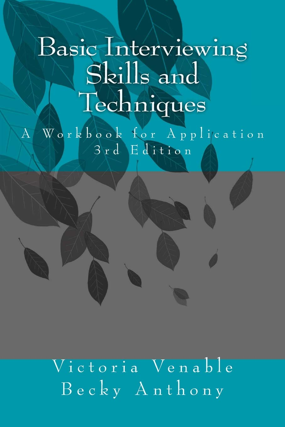 Book cover Basic Interviewing Skills and Techniques: A Workbook for Application
