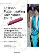 Book cover Fashion Patternmaking Techniques Vol. 2: Women / Men. How to Make Dresses, Jackets and Vests, Overalls, Lingerie, and Corsetry