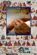 Book cover The Tibetan Book of Health: Sowa Rigpa, the Science of Healing