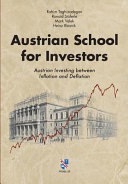 Book cover Austrian School for Investors: Austrian Investing Between Inflation and Deflation