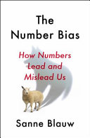 Book cover The Number Bias: How Numbers Lead and Mislead Us