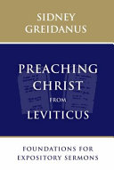 Book cover Preaching Christ from Leviticus: Foundations for Expository Sermons