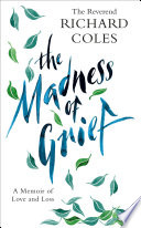 Book cover The Madness Of Grief