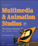 Book cover Gardner's Guide to Multimedia & Animation Studios: The Industry Directory (Gardner's Guide series)