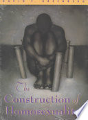 Book cover The Construction of Homosexuality