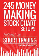 Book cover 245 Money Making Stock Chart Setups: Profiting from Short Trading (Volume 2)