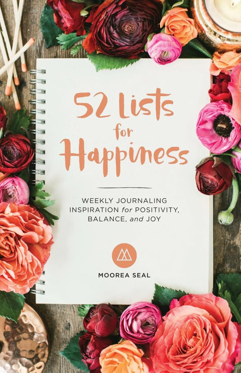 Book cover 52 Lists for Happiness: Weekly Journaling Inspiration for Positivity, Balance, and Joy
