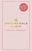 Book cover The Insecure Girl's Handbook