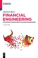 Book cover Financial Engineering: Strategien, Bewertungen und Risikomanagement