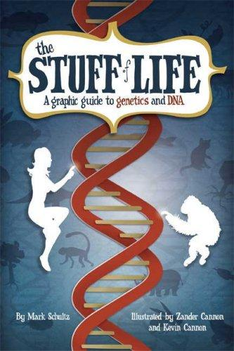 Book cover The Stuff of Life: A Graphic Guide to Genetics and DNA