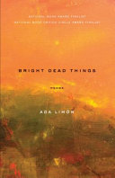Book cover Bright Dead Things: Poems