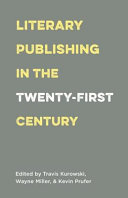 Book cover Literary Publishing in the Twenty-First Century