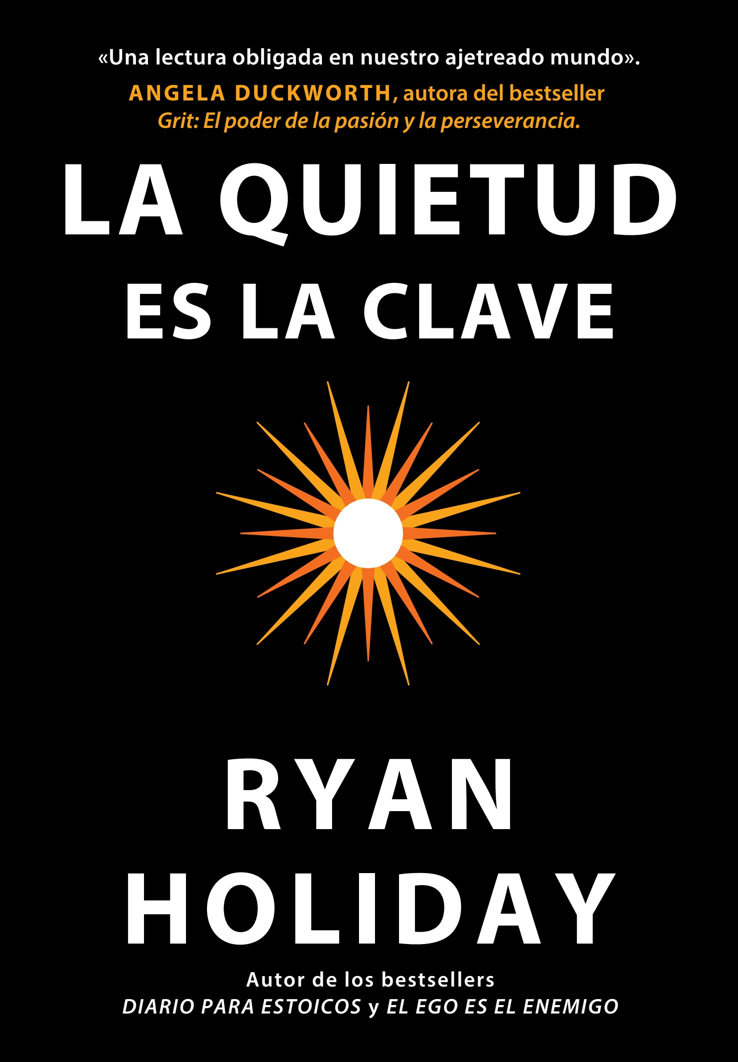 Book cover La quietud es la clave