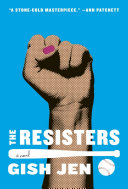 Book cover The Resisters: A novel