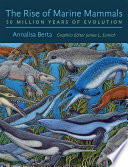 Book cover The Rise of Marine Mammals: 50 Million Years of Evolution