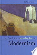 Book cover The Cambridge Introduction to Modernism (Cambridge Introductions to Literature)
