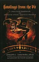 Book cover Howlings from the Pit: A Practical Handbook of Medieval Magic, Goetia & Theurgy
