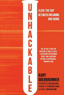 Book cover Unhackable: The Elixir for Creating Flawless Ideas, Leveraging Superhuman Focus, and Achieving Optimal Human Performance