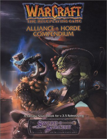 Warcraft. The Role Playing Game - Alliance & Horde Compendium