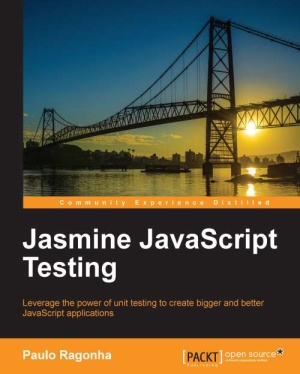 JavaScript Testing: Leverage the power of unit testing to create bigger and better JavaScript applications