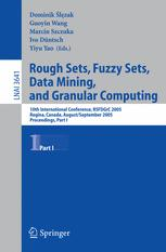 Rough Sets, Fuzzy Sets, Data Mining, and Granular Computing: 10th International Conference, RSFDGrC 2005, Regina, Canada, August 31 - September 3, 2005, Proceedings, Part I