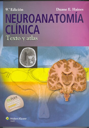 Neuroanatomia clinica: Texto y atlas (Spanish Edition)