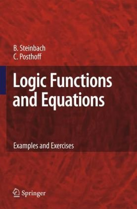 Logic Functions and Equations: Examples and Exercises