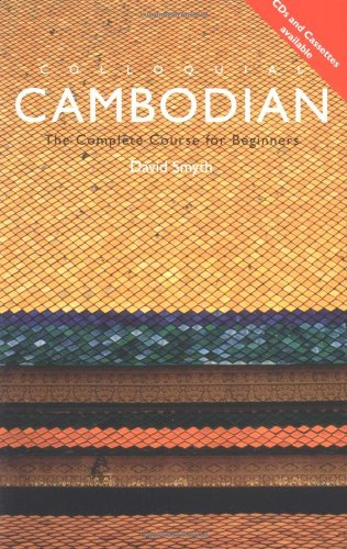Colloquial Cambodian: The Complete Course for Beginners