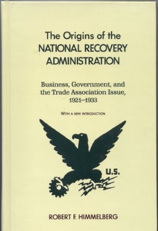 The Origins of the National Recovery Administration
