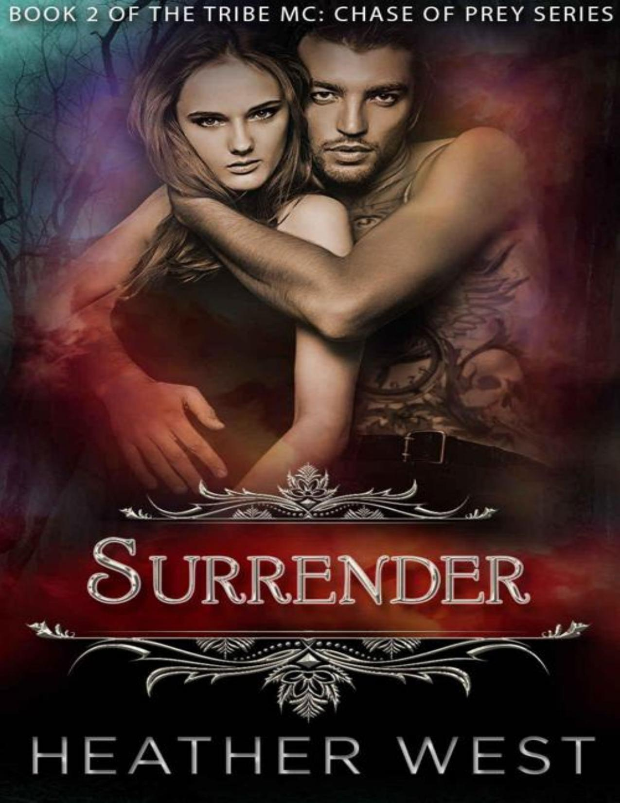 Surrender (The Tribe MC: Chase of Prey Book 2)