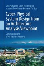 Cyber-Physical System Design from an Architecture Analysis Viewpoint: Communications of NII Shonan Meetings
