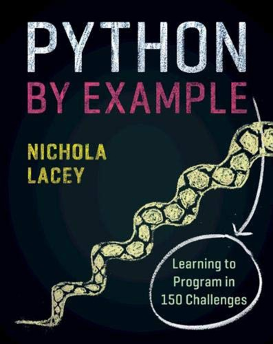Python by Example - Learning to Program in 150 Challenges