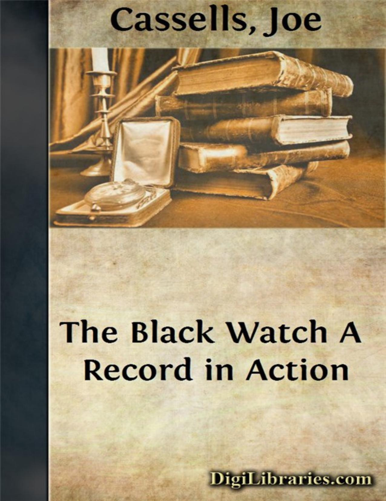 The Black Watch / A Record in Action