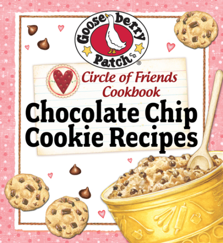 Circle of Friends Cookbook 25 Chocolate Chip Cookie Recipes